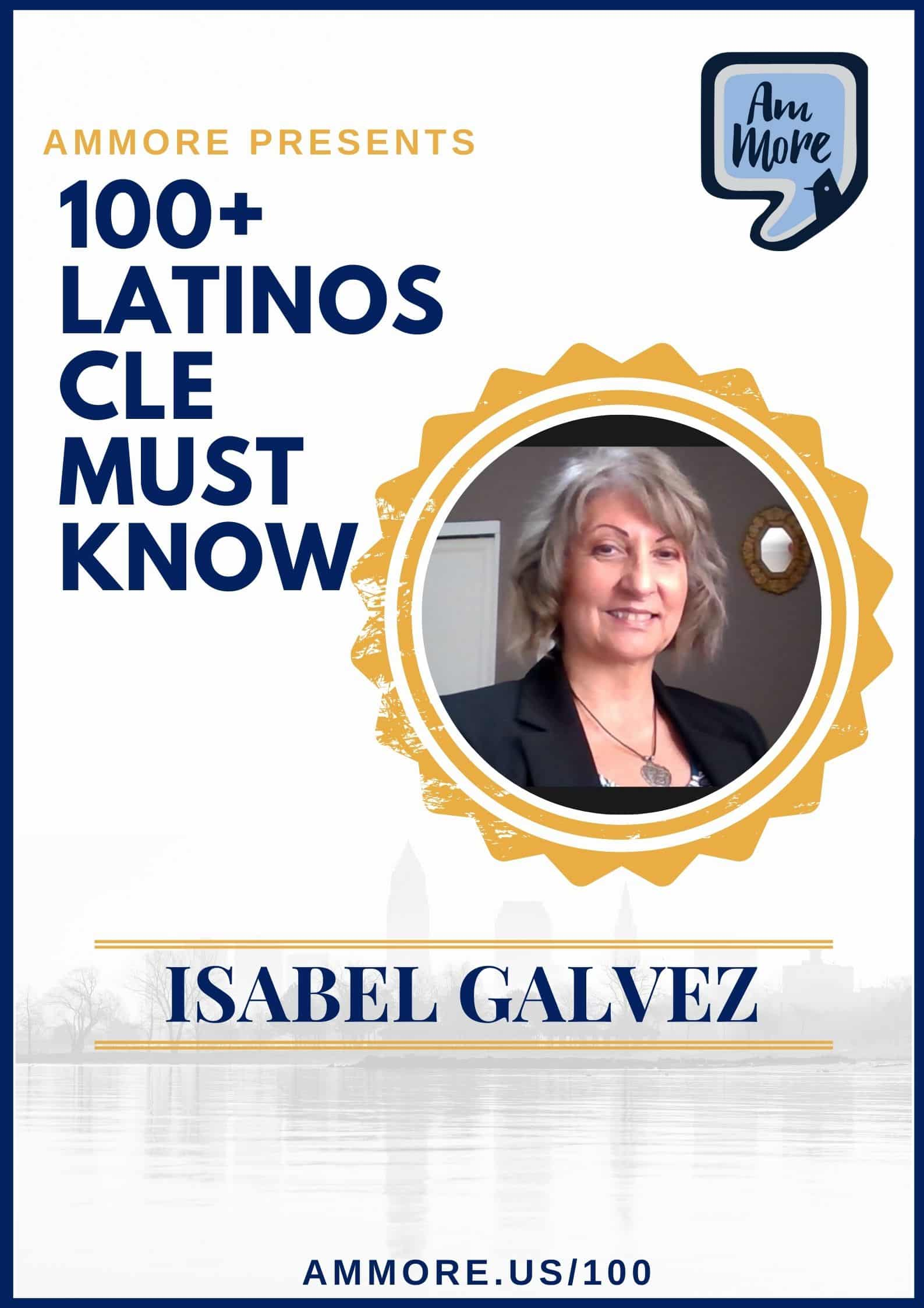 100 Latinos CLE Must Know: Isabel Galvez